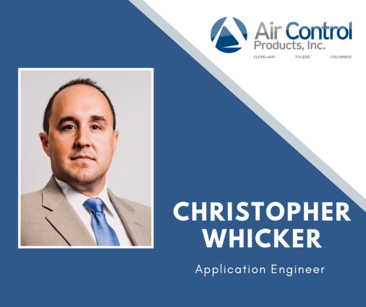 ACP Welcomes Christopher Whicker as our new Application Engineer